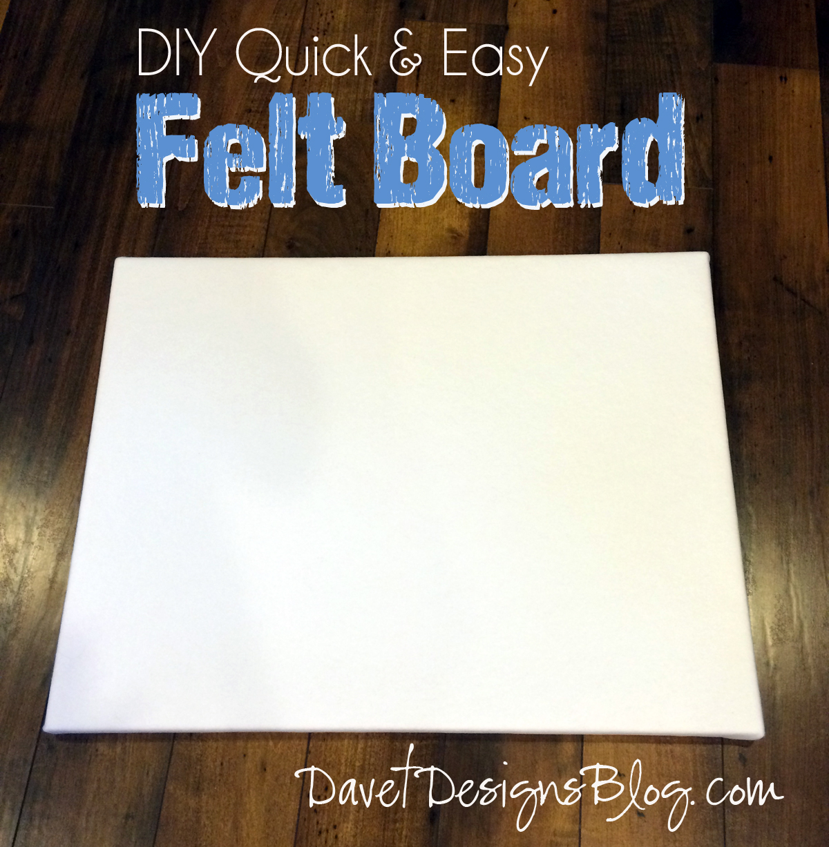 DIY Quick & Easy Felt Board