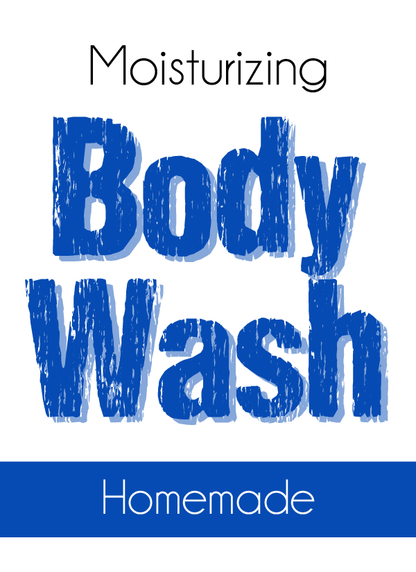 Homemade DIY Ultra Moisturizing Body Wash printable
